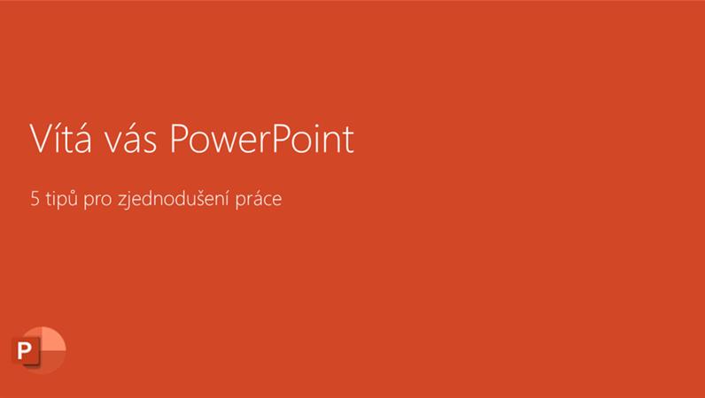 Vítá vás PowerPoint 2016