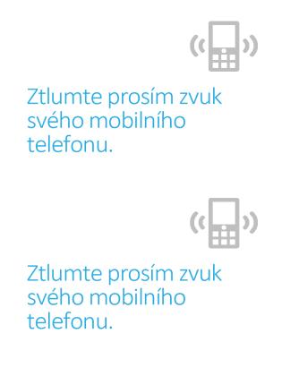 Plakát s připomenutím, že si lidé musí vypnout mobily