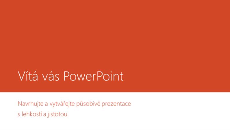 Vítá vás PowerPoint