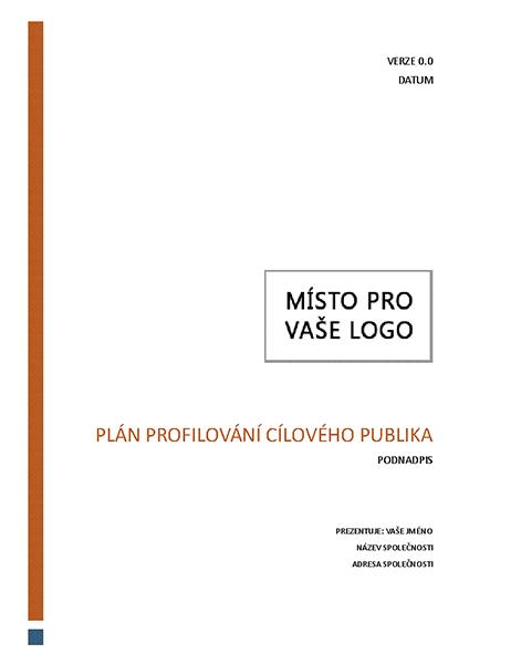 Plán profilování cílového publika