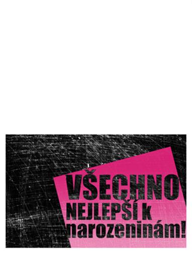 Přání k narozeninám, poškrábané pozadí (růžové, černé, přeložené napůl)