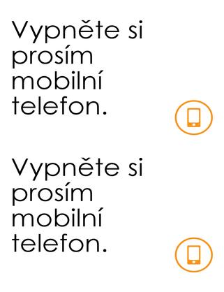 Vývěska s připomínkou o vypnutí telefonu