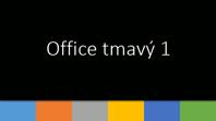 Office tmavý 1