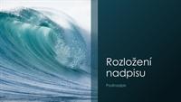 Prezentace s mořskými vlnami (širokoúhlá)