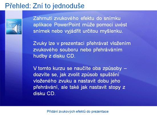 Školicí prezentace: Aplikace PowerPoint 2007 – Přidání zvukových efektů do prezentace
