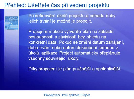 Školicí prezentace: Aplikace Project 2007 – Propojování úkolů aplikace Project