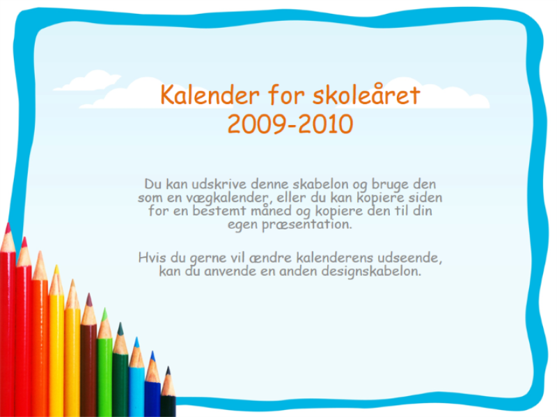 Kalender for skoleåret 2009-2010 (man-søn, aug-aug)