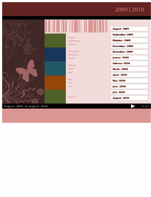 Kalender for skoleåret eller regnskabsåret 2009-2010 (aug-aug, man-søn)