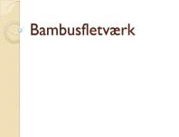 Bambusfletværk