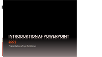 Introduktion til Microsoft® Office PowerPoint® 2007