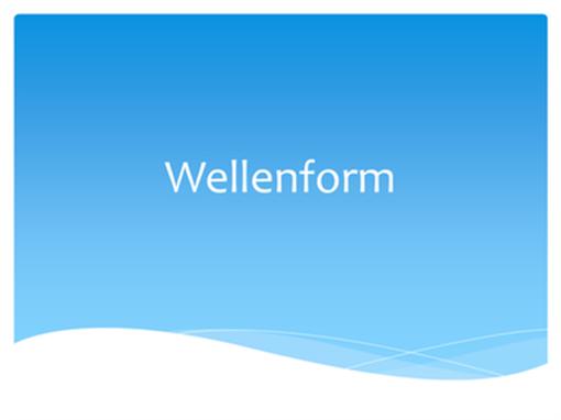 Wellenform
