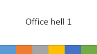 Office hell 1