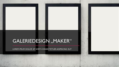 """Design """"Galerie Maker"""""""