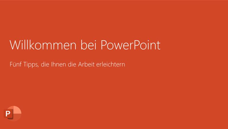 Willkommen bei PowerPoint 2016