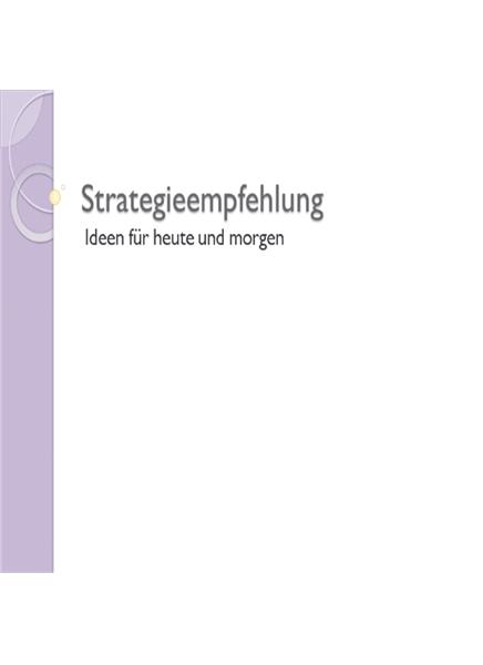 Präsentation zur Strategieempfehlung