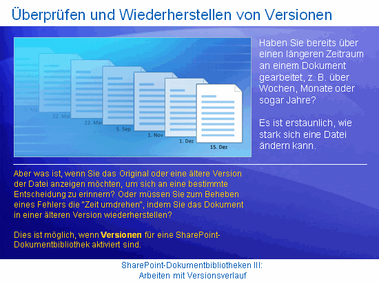 Kurspräsentation: SharePoint Server 2007 – Dokumentbibliotheken III: Arbeiten mit Versionsverlauf