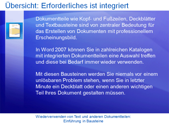 Schulungspräsentation: Word2007 – Wiederverwenden von Text und anderen Dokumentteilen: Einführung in Bausteine