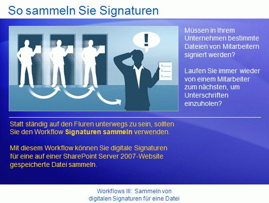 Schulungspräsentation: SharePoint Server2007 – WorkflowsIII: Sammeln von digitalen Signaturen für eine Datei