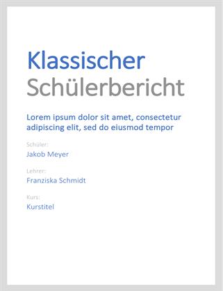 Klassischer Schüler-/Studierendenbericht