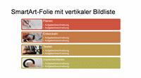 SmartArt-Folie mit vertikaler Bilderliste (mehrfarbig oder weiß), Breitbild