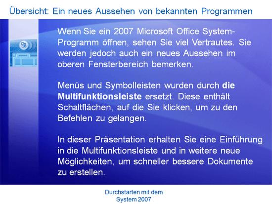 Schulungspräsentation: Microsoft Office – Durchstarten mit 2007 System