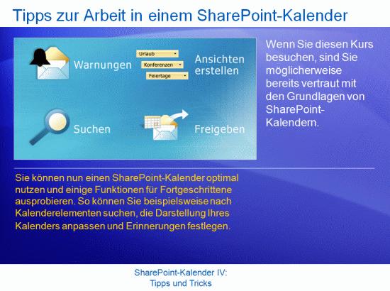 Schulungspräsentation: SharePoint Server2007 – KalenderIV: Tipps und Tricks