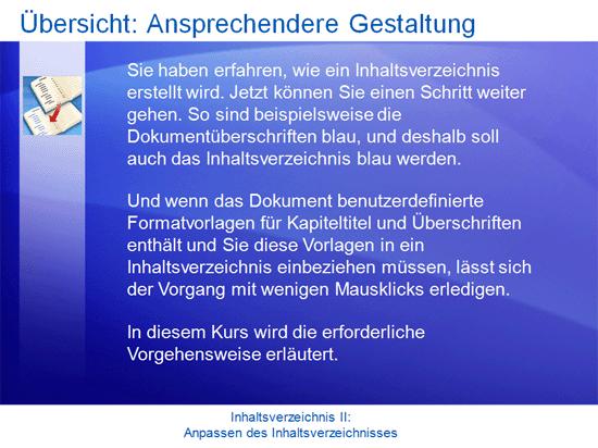 Schulungspräsentation: Word2007 – Inhaltsverzeichnis II: Anpassen des Inhaltsverzeichnisses