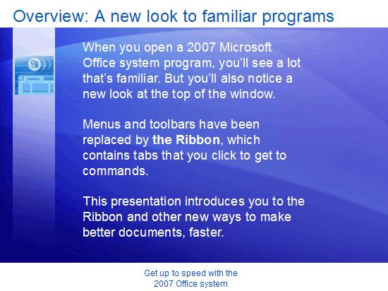 Εκπαιδευτική παρουσίαση: Microsoft Office—Ενημερωθείτε για το 2007 system