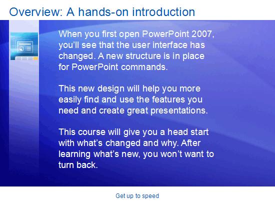 Εκπαιδευτική παρουσίαση: PowerPoint 2007—Γνωρίστε το