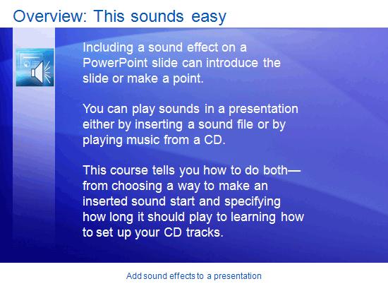 Εκπαιδευτική παρουσίαση: PowerPoint 2007—Προσθήκη ηχητικών εφέ σε παρουσίαση