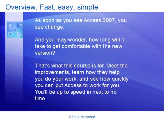 Εκπαιδευτική παρουσίαση: Access 2007—Γνωρίστε την