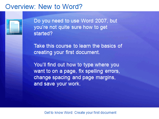 Εκπαιδευτική παρουσίαση: Word 2007—Δημιουργήστε το πρώτο σας έγγραφο