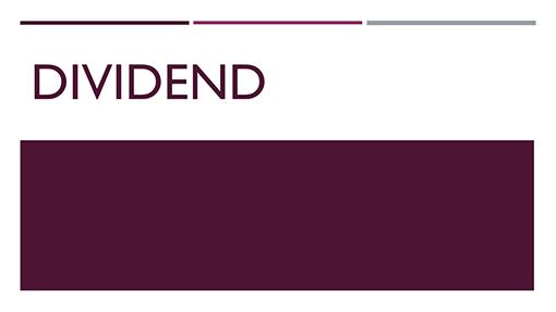 Dividend
