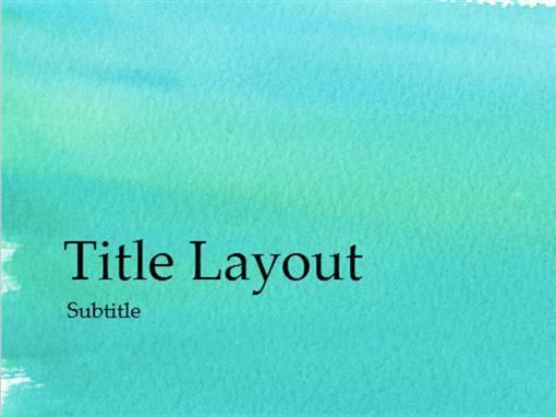 Watercolor presentation (widescreen)