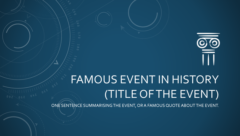 Famous event in history presentation