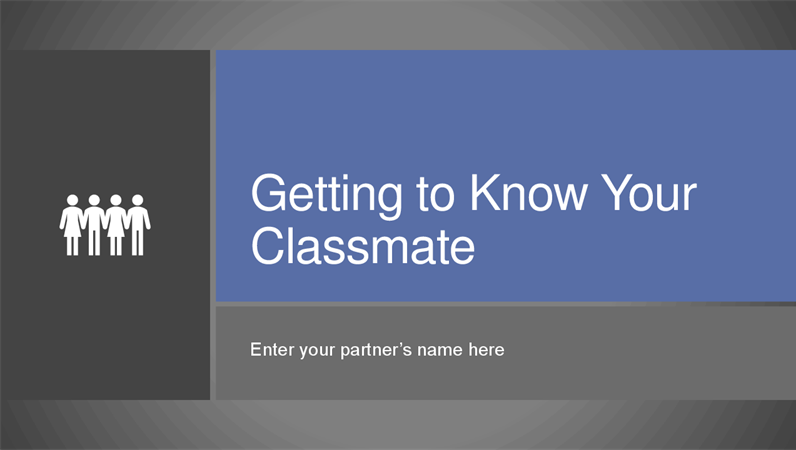 Getting to know your classmate