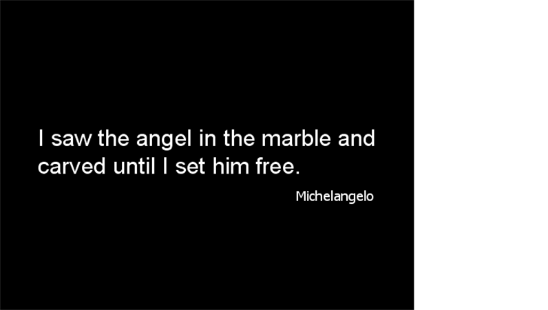 Michelangelo quote slide