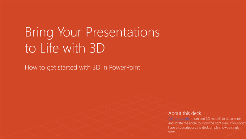 Bring your presentations to life with 3D