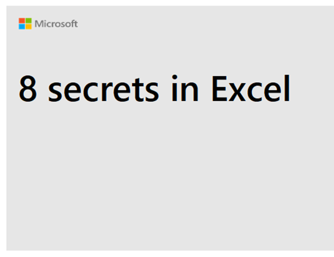 8 secrets in Excel