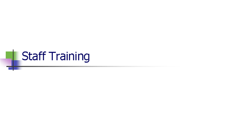 Staff training presentation