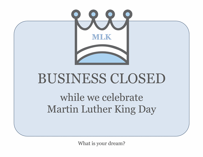 Business closed sign for Martin Luther King Day