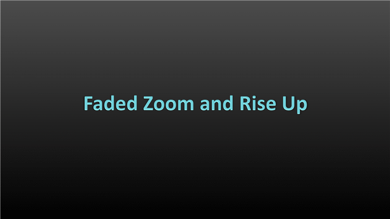 Animation slide: Fade-in text zooms and rises up (widescreen)