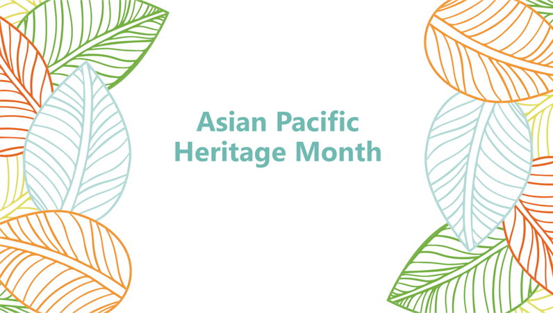 Asian Pacific American Heritage Month presentation