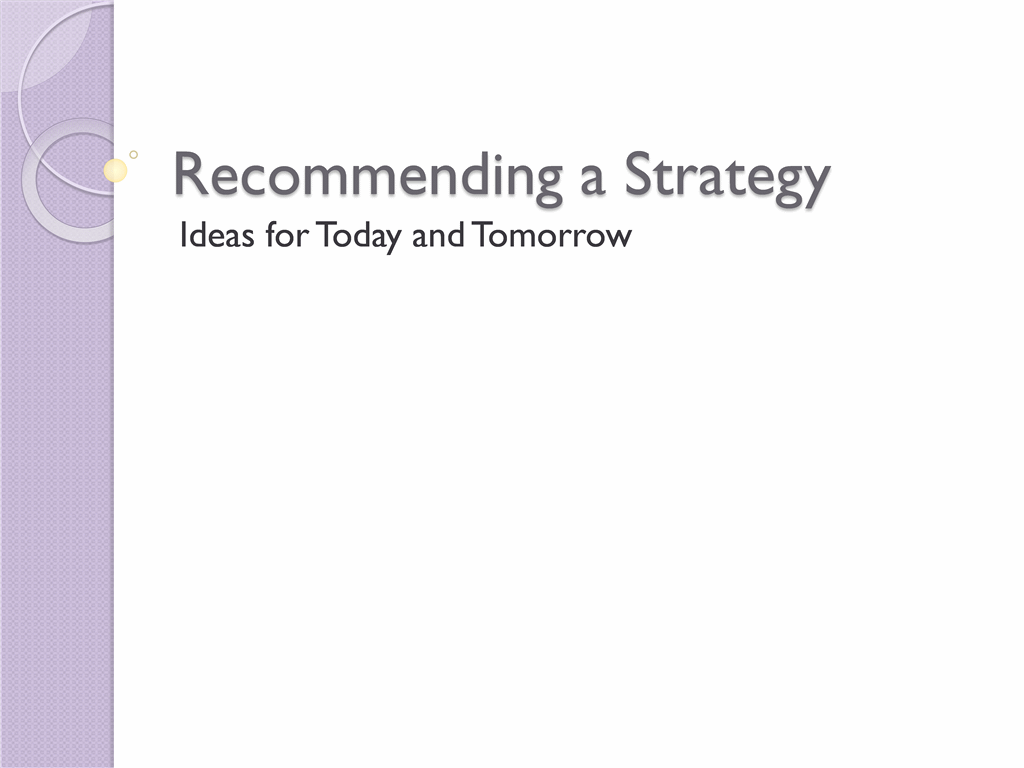 Presentation for strategy recommendation