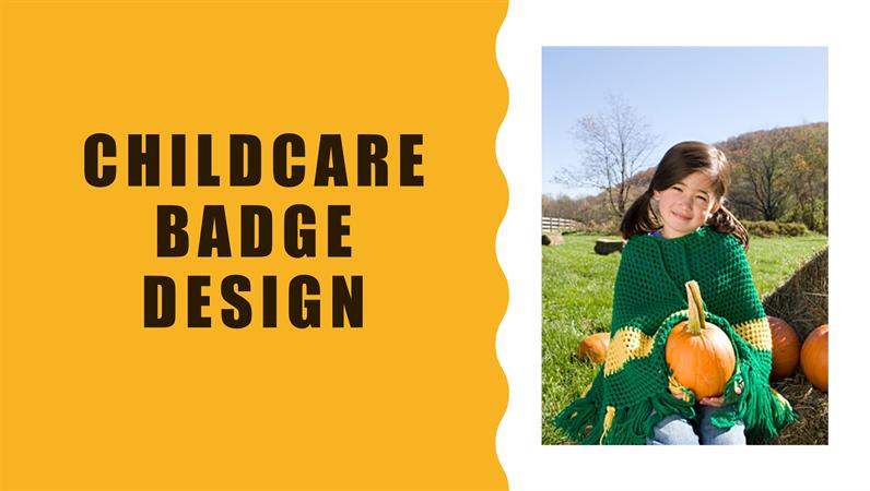 Childcare Badge design