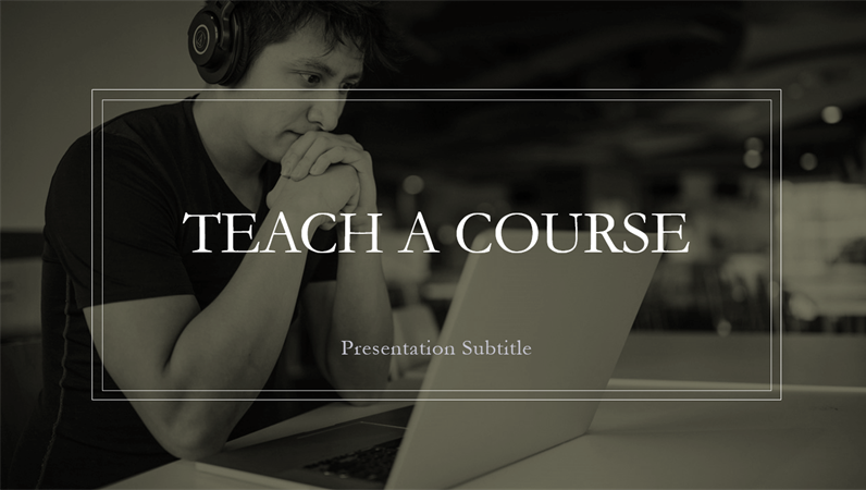 Teach a course presentation