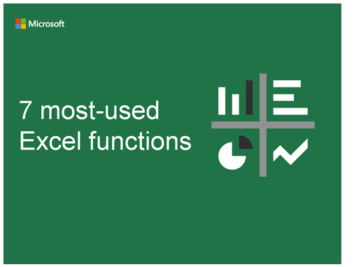 7 most-used Excel functions