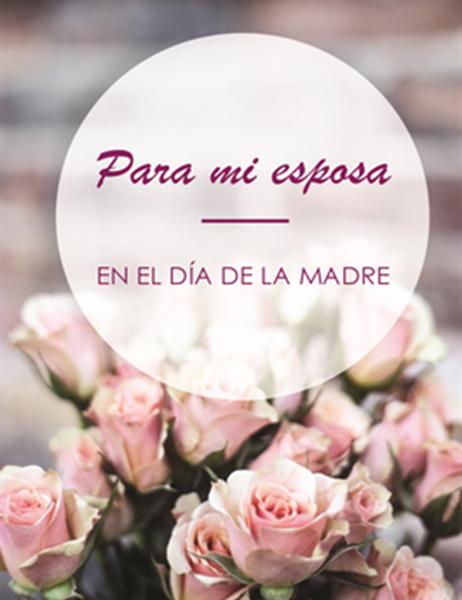 Tarjeta de felicitación del Día de la Madre (para la esposa; se dobla en cuatro partes)