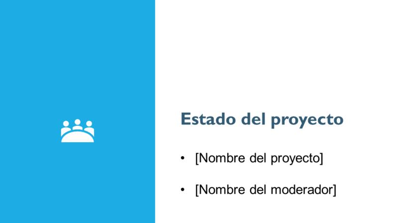 Presentación del informe de estado del proyecto
