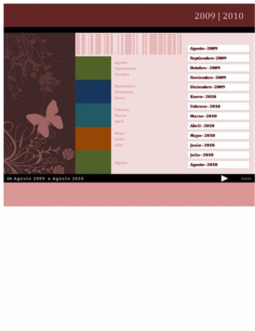 Calendario académico o de año fiscal de 2009-2010 (agosto a agosto, lunes a domingo)